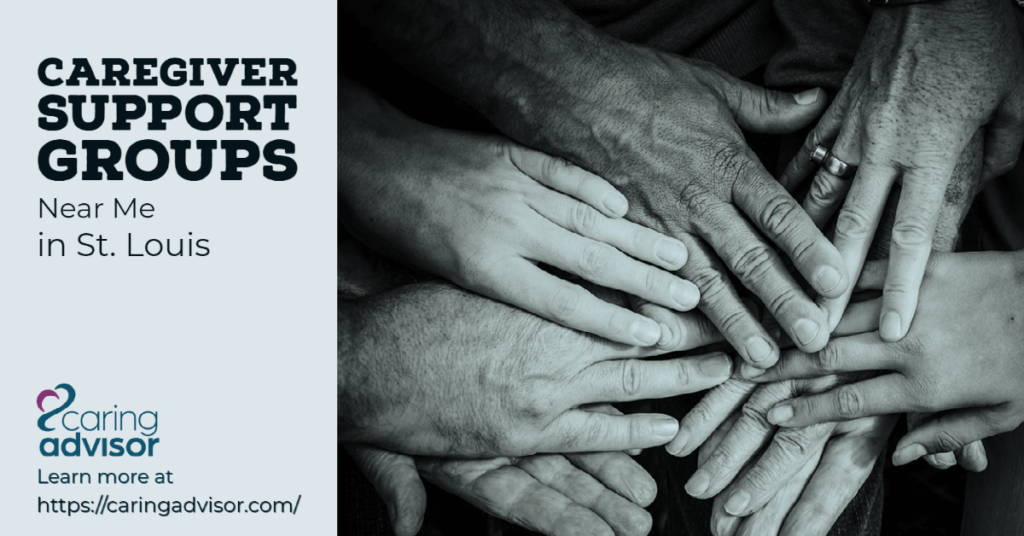 Header image with Caring Advisor logo for article on Caregiver Support Groups Near Me in St. Louis.